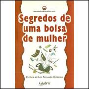 Segredos De Uma Bolsa De Mulher / Bolsa De Mulher / 9415
