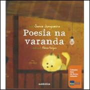Poesia Na Varanda / Sonia Junqueira / 9422