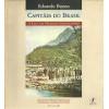 Capitaes Do Brasil / Eduardo Bueno / 9444