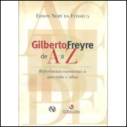 Gilberto Freyre De A A Z / Edson Nery Da Fonseca / 9472