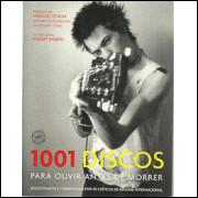 1001 Discos Para Ouvir Antes De Morrer / Robert Dimery / 9484