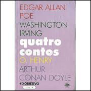 Quatro Contos / O. Henry; Edgar Allan Poe; Arthur Conan Doyle; Washington Irving / 9501