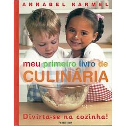 Meu Primeiro Livro De Culinaria / Annabel Karmel / 9510