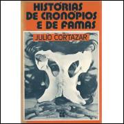 Historias De Cronopios E De Famas / Julio Cortazar / 9564