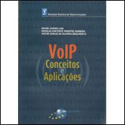 Voip Conceitos E Aplicacoes / Rafael Dueire Lins E Outros / 9689