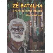 Ze Batalha / Alberico Rodrigues / 9690