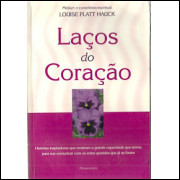 Lacos Do Coracao / Louise Platt Hauck / 9702