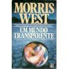 Um Mundo Transparente / Morris West / 9703