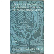Tecnica De Preparacao De Originais E Revisao De Provas Tipograficas / 9850