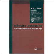 Transito Assassino / Marc Tawil / 9565