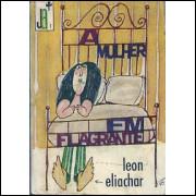 A Mulher Em Flagrante / Leon Eliachar / 9566