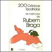 200 Cronicas Escolhidas / Rubem Braga / 9569