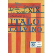Contos Fantasticos Do Seculo 19 / Italo Calvino Org / 9570