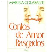 Contos De Amor Rasgados / Marina Colasanti / 9573