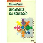 Sociologia Da Educacao / Nelson Piletti / 9576