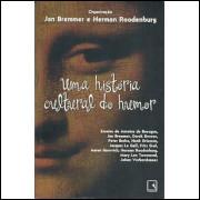 Uma Historia Cultural Do Humor / Jan Bremmer; Herman Roodenburg / 9597