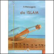 A Mensagem Do Islam / Abdul Rahman Al Sheha / 9603