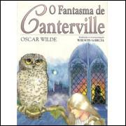 O Fantasma De Canterville / Oscar Wilde Adap Wilson Garcia / 9605