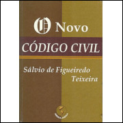 O Novo Codigo Civil / Salvio De Figueiredo Teixeira / 9625