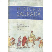 Historia Sagrada Para Meninos E Meninas vol 05 a vida e ensinamentos de jesus / 9628
