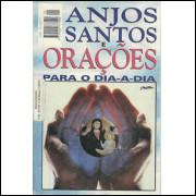 Anjos Santos E Oracoes Para O Dia A Dia / Minami Keizi / 9658