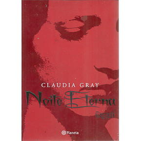 Noite Eterna / Claudia Gray / 9684