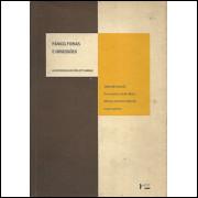 Panico Fobias E Obsessoes / Valentin Gentil; Francisco Lotufo Neto; Marcio Antonini Bernik / 9713