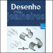 Desenho Para Joalheiros / Editorial Estampa / 9749