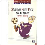 Gol De Padre E Outras Cronicas / Stanislaw Ponte Preta / 9767