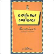 o guia dos curiosos / Marcelo Duarte / 9774