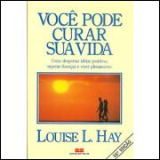 Voce Pode Curar Sua Vida / Louise L. Hay / 9784