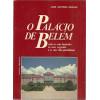 O Palacio De Belem / Jose Antonio Saraiva / 9837