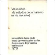 Vii Semana De Estudos De Jornalismo 14 A 18 De Junho / Usp / 9843