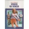 Vencer Ou Vencer / Raul Drewnick / 9879