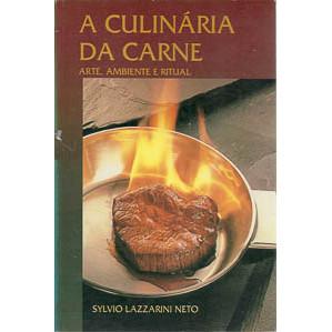 A Culinaria Da Carne / Sylvio Lazzarini Neto / 9883
