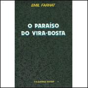 O Paraiso Do Vira Bosta / Emil Farhat / 9891