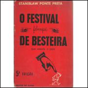Febeapa O Festival De Besteira Que Assola O Pais / Stanislaw Ponte Preta / 9899
