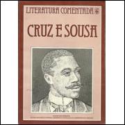 Cruz E Sousa Literatura Comentada / Aguinaldo Jose Goncalves / 9901