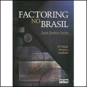 Factoring No Brasil / Luiz Lemos Leite / 9904