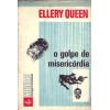 O Golpe De Misericordia / Ellery Queen / 10004