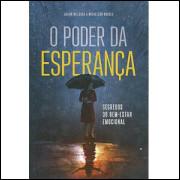O Poder Da Esperanca / Julian Melgosa; Michelson Borges / 10010