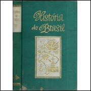 Historia Do Brasil Vol 2 Periodo Colonial Tomo 2 / Helio Vianna / 10027
