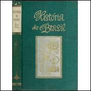Historia Do Brasil Vol 1 Periodo Colonial Tomo 1 / Helio Vianna / 10028
