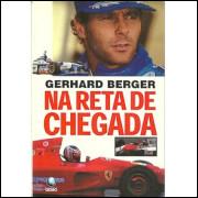 Na Reta De Chegada / Gerhard Berger / 10046