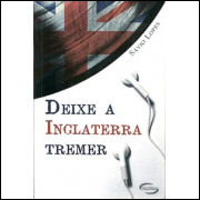 Deixe A Inglaterra Tremer / Savio Lopes / 10051
