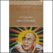 O Caminho Para A Liberdade / Dalai Lama / 10052