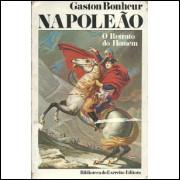 Napoleao O Retrato Do Homem / Gaston Bonheur / 10068