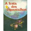 A Festa Dos Espantalhos / Guiomar Namo De Mello / 10074