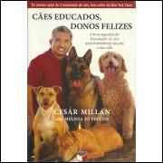 Caes Educados Donos Felizes / Cesar Millan / 10090