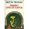 Primeiro Livro De Contos / Dalton Trevisan / 10117